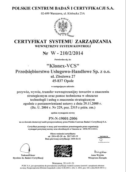 Certyfikat Systemu Zarządzania zgodnie z normą</strong> <strong>PN-N-19001:2006 (Wewnętrzny System Kontroli)